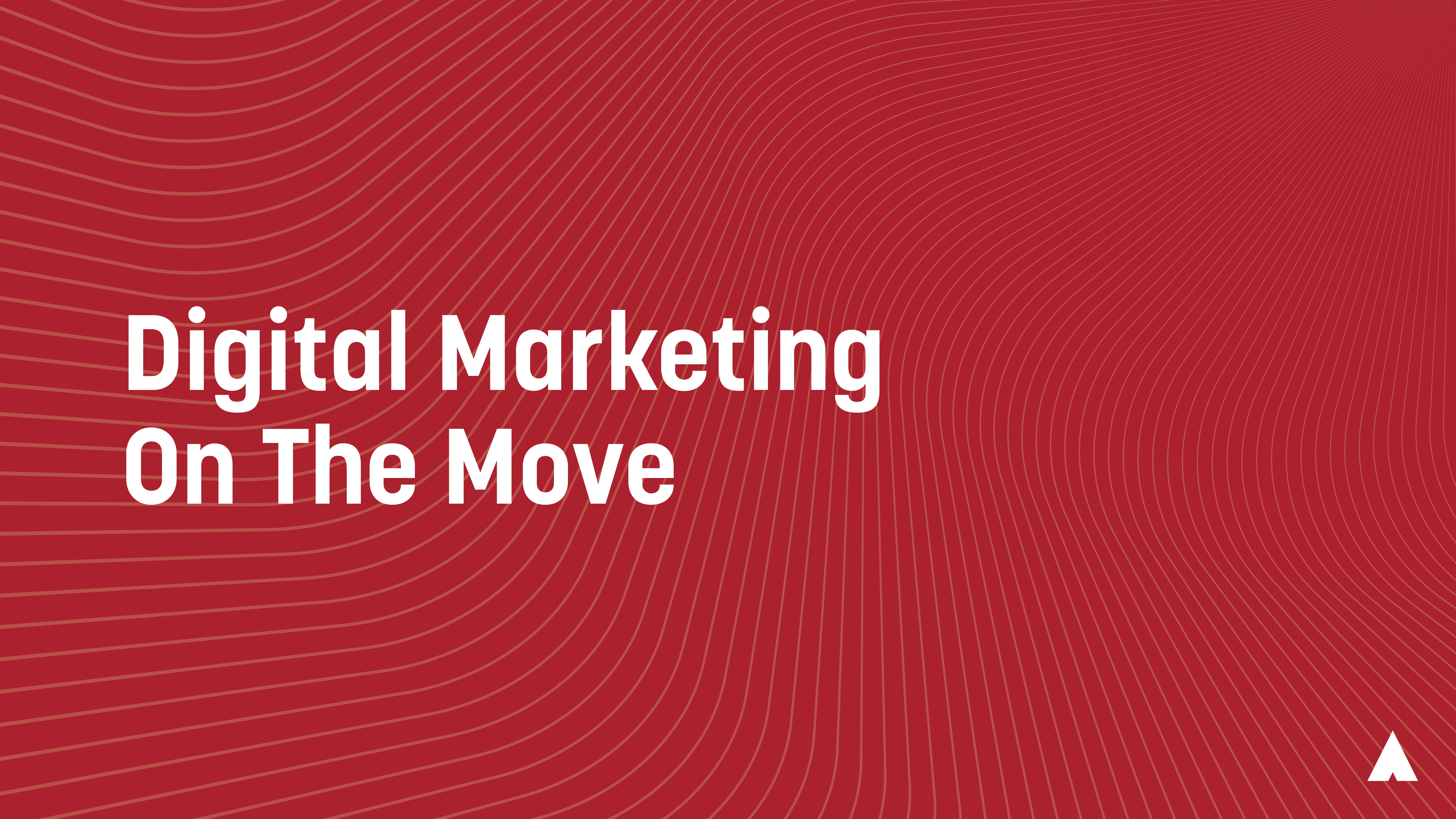 Digital Marketing On The Move