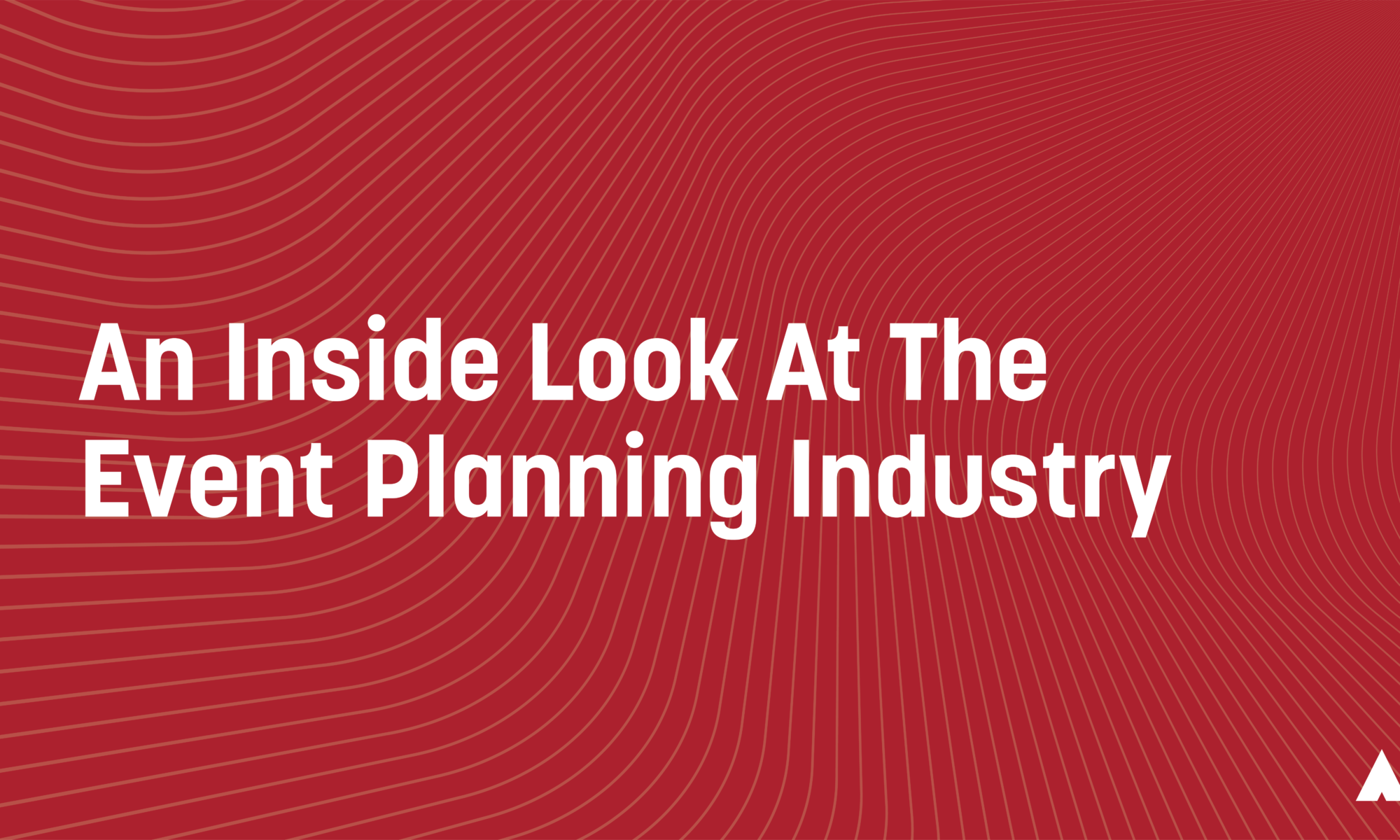 An Inside Look At The Event Planning Industry