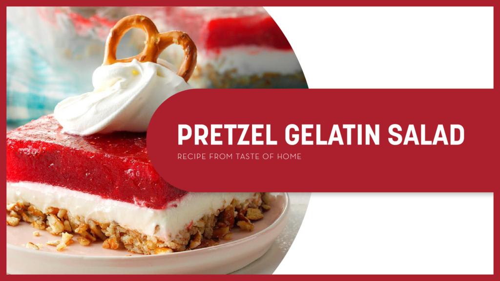 Pretzel Gelatin Salad